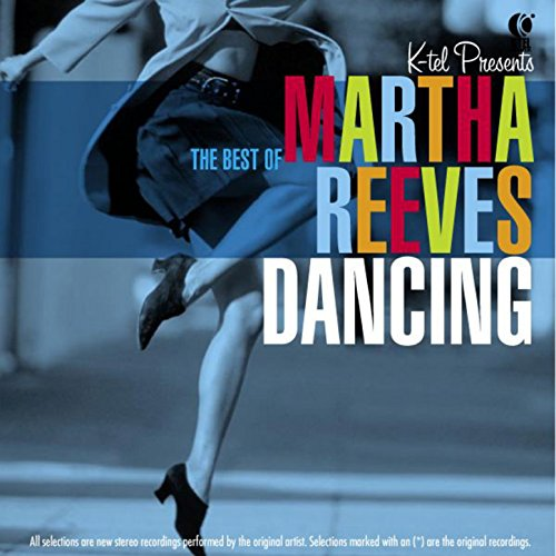Dancing In the Streets - The Best of Martha Reeves