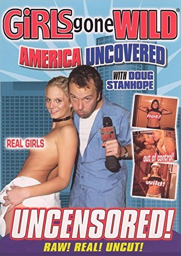 Girls Gone Wild: America Uncovered