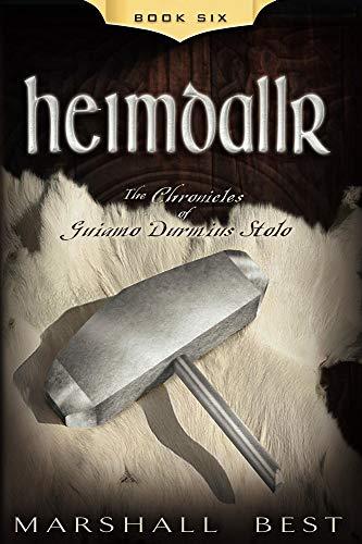 Heimdallr (The Chronicles of Guiamo Durmius Stolo Book 6) (English Edition)