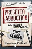 Progetto Abduction: la serie completa