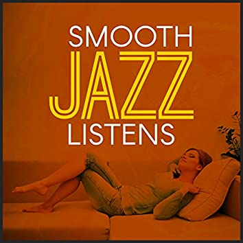 Smooth Jazz Listens