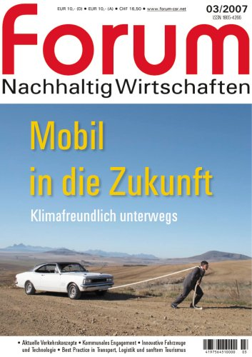 forum Nachhaltig Wirtschaften - Mobil in die Zukunft