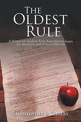 Download The Oldest Rule: A Primer on Student First Amendment Issues for Attorneys and School Officials 1503523497