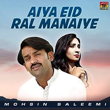 Aiya Eid Ral Manaiye - Single