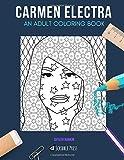 CARMEN ELECTRA: AN ADULT COLORING BOOK: A Carmen Electra Coloring Book For Adults