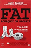 FAT - Pourquoi on grossit - THIERRY SOUCCAR - 16/02/2012