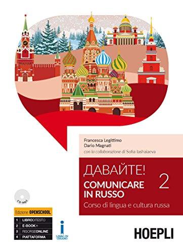 Davajte! Comunicare in russo. Corso di lingua e cultura russa. Con CD Audio formato MP3 (Vol. 2)