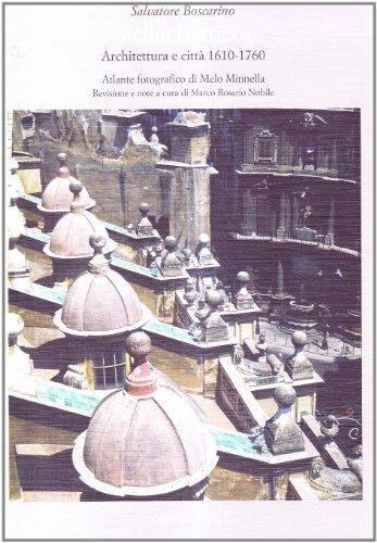 Sicilia barocca. Architettura e città 1610-1760