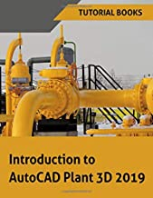 Introduction to AutoCAD Plant 3D 2019