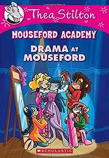 Drama at Mouseford (Thea Stilton Mouseford Academy #1): A Geronimo Stilton Adventure
