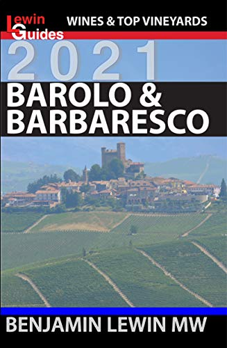 Barolo and Barbaresco (Guides to Wines and Top Vineyards Book 15) (English Edition)