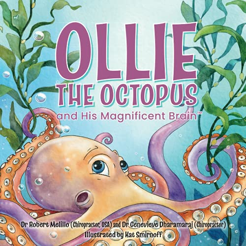 Compare Textbook Prices for Ollie the Octopus: and His Magnificent Brain  ISBN 9780645295702 by Melillo, Dr Robert,Dharamaraj, Dr Genevieve,Smirnoff, Kat