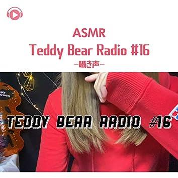 ASMR - Teddy Bear Radio #16 - Whisper voice -