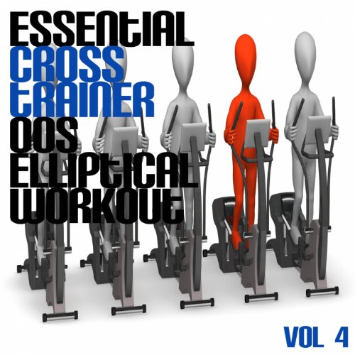 Essential Cross Trainer 00's Elliptical Workout, Vol. 4
