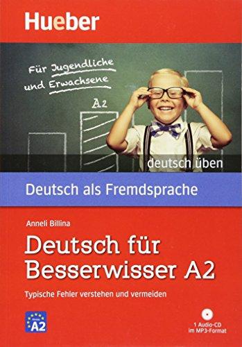 Deutsch für Besserwisser A2: Typische Fehler verstehen und vermeiden  / Buch mit MP3-CD (deutsch üben)