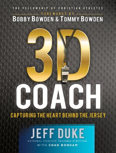 3D Coach: Capturing the Heart Behind the Jersey (Heart of a Coach:the Fellowship of Christian Athletes)