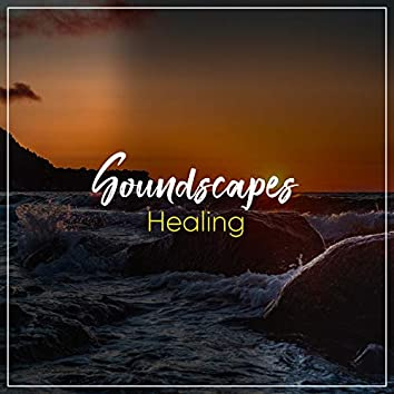#Healing Soundscapes