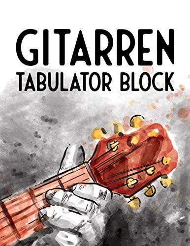Gitarren Tabulator Block: Blanko - Leere Tabs und Akkorde - Gitarre Schreibheft - Leere Notensysteme - Tabulator und Akkord Notenblock - Ca. DIN A6