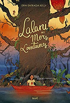 Lalani (French Edition) by [Erin entrada Kelly, Christophe Rosson]