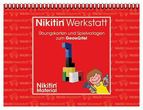 Das Nikitin Material: N5 Geowürfel: Werkstatt Übungskarten und Spielvorlagen zum Geowürfel