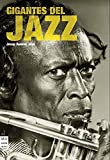 Gigantes del jazz: Las grandes estrellas del género (Musica Ma Non Troppo)