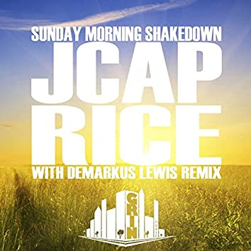 Sunday Morning Shakedown