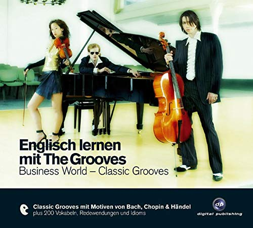 Englisch lernen mit The Grooves - Business World - Classic Grooves