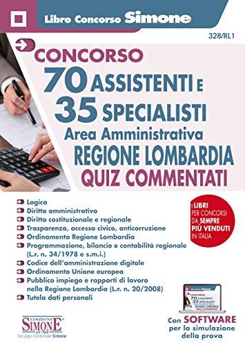 70 Assistenti e 35 Specialisti - Area Amministrativa - Regione Lombardia - Quiz Commentati