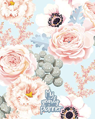My Yearly Planner: Daily, Weekly, Monthly Undated Planner & Notebook - Appointment Journal Notebook and Action day - Seamless pattern with eustoma and roses (123 Creative Planners, Band 45)