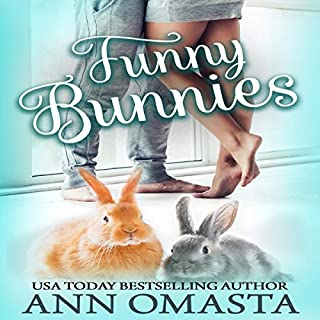 Funny Bunnies: A Sweet Opposites-Attract Romance Novelette cover art