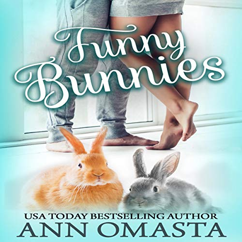 Funny Bunnies: A Sweet Opposites-Attract Romance Novelette audiobook cover art