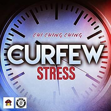 Curfew Stress