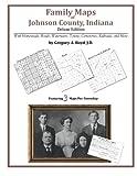 Family Maps of Johnson County, Indiana