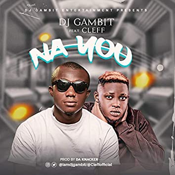 Na You (feat. Cleff)