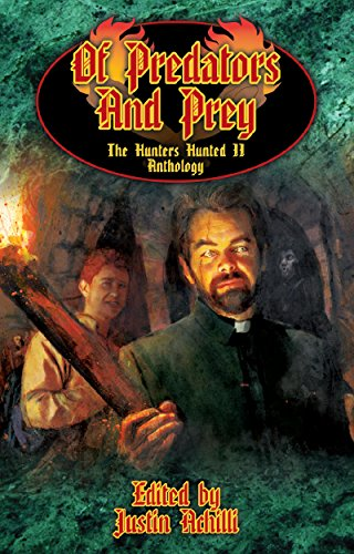 Of Predators and Prey: The Hunter's Hunted II Anthology (World of Darkness) (English Edition)