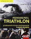 Prepararsi per il triathlon...