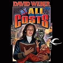 At All Costs: Honor Harrington, Book 11