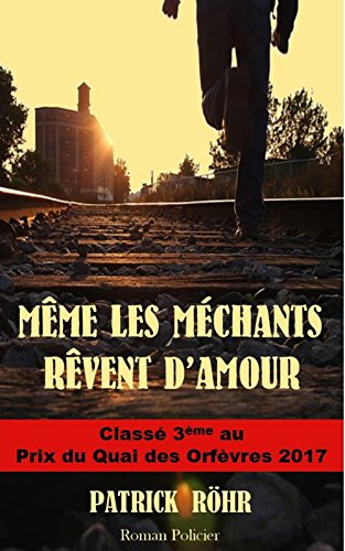 MÊME LES MÉCHANTS  RÊVENT D'AMOUR (French Edition)