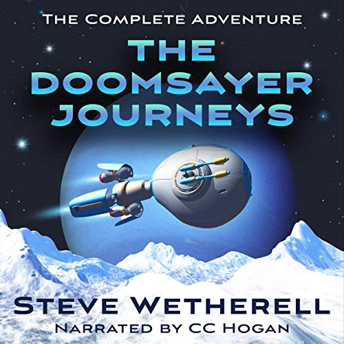 The Doomsayer Journeys Audiobook By Steve Wetherell cover art