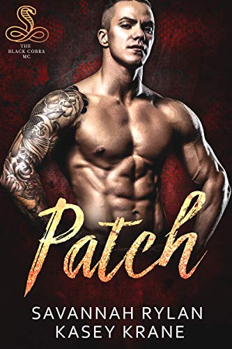 Patch (The Black Cobras MC Book 3)