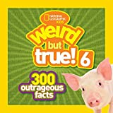 Weird But True! 6: 300 Outrageous Facts (Weird But True ) toy for 10 year old May, 2021