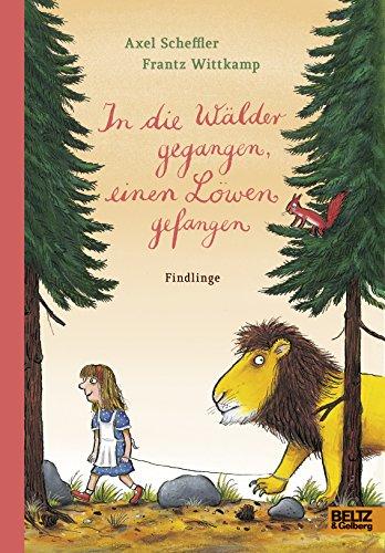 In die Wälder gegangen, einen Löwen gefangen: Findlinge