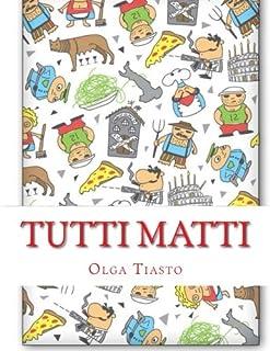 Tutti matti: Iz Italii: vse s privetom