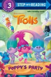 Poppy's Party (DreamWorks Trolls) (Step into Reading)