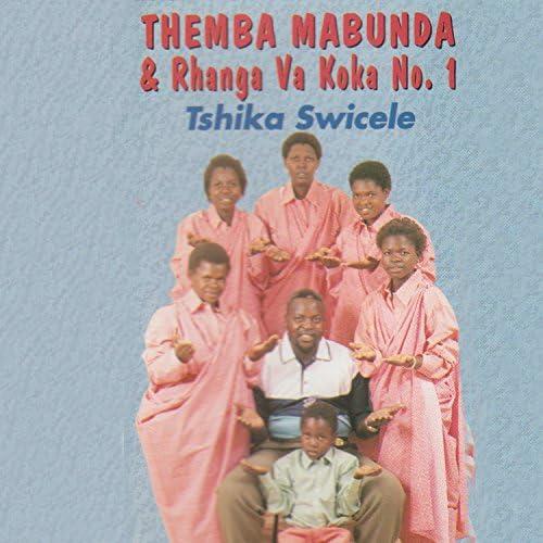 Themba Mabunda & Rhanga Va Koka No.1