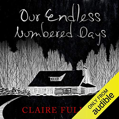 Our Endless Numbered Days audiobook cover art