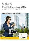 SCHUFA Kredit-Kompass 2017: 90 Jahre SCHUFA-Finanzverhalten � Gestern. Heute. Morgen.