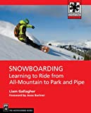 Snowboarding: Learning to Ride from All Mountain to Park and Pipe...