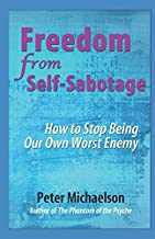 Best freedom from self sabotage Reviews