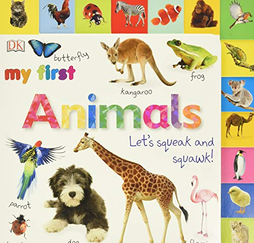 Tabbed Board Books: My First Animals: Let\'s Squeak and Squawk! (My First Tabbed Board Book)